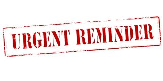 Urgent reminder. Rubber stamp with text urgent reminder inside,  illustration Stock Photos