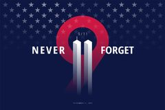 9/11 USA Never Forget September 11, 2001. Vector conceptual post. 9/11 USA Never Forget September 11, 2001. Vector conceptual illustration for Patriot Day USA stock illustration