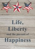 USA patriotic message of life liberty and happiness royalty free stock images