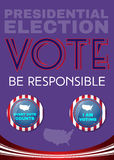 Usa Presidential Election Be Responsible Banner. Election Day 2016 Campaign Ad Flyer. Be Responsible Social Promotion Banner. American Flag's Symbolic Elements Royalty Free Stock Photography