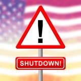 Usa zamknięcia znaka Polityczny rząd Zamykający Znaczy Krajowego Furlough royalty ilustracja