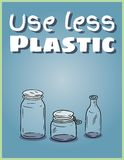 Use less plastic glass jars poster. Motivational phrase. Ecological and zero-waste product. Go green living royalty free illustration