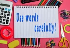 Use words carefully ! Stock Photo