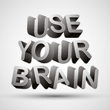 Use your brain. Stock Photo