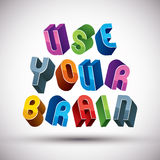 Use Your Brain phrase made with 3d retro style geometric letters Stock Photography