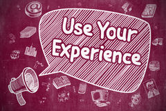 Use Your Experience - Doodle Illustration on Red Chalkboard. Stock Photography