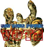 Use your vote. Use your power vote sign and golden man Stock Illustration
