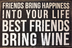 An useful tips about friends. Useful tips ,friends bring happiness into your life, best friends bring wine Royalty Free Stock Image