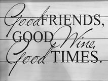 Useful tips about friends wine and times. An useful tips about good friends, good wine, good times stock images