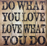 Useful tips for life. Useful tips ,do want you love, love what you do stock photos