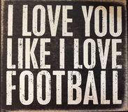 Useful tips about love. Useful tips ,I love you like I love football stock image