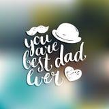 Usted es el mejor fondo del vector del papá nunca Día de padres feliz de la caligrafía para la tarjeta de felicitación, el cartel ilustración del vector