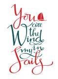 Usted es el viento en mis velas que navega al marcador de la caligrafía que pone letras a la impresión del vector ilustración del vector