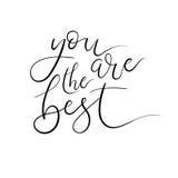 Usted es la mejor tarjeta de letras de la mano Caligrafía moderna del cepillo Foto de archivo libre de regalías
