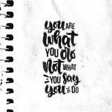 Usted es lo que usted no lo hace qué usted dice que usted ll del ` lo hace imagen de archivo libre de regalías