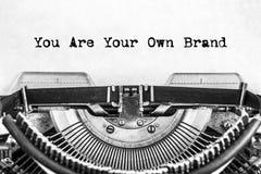 Usted es su propio texto de la marca mecanografiado foto de archivo libre de regalías