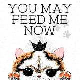 Usted puede ahora alimentar me, la tarjeta dibujada mano y la cita de motivación de la caligrafía de las letras Imagen de archivo libre de regalías