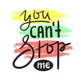 Usted puede el ` t pararme - simple inspire y cita de motivación Letras hermosas dibujadas mano Impresión para el cartel inspirad stock de ilustración