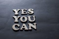 Usted puede sí, concepto de motivación de las citas de las palabras imagenes de archivo