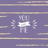 Usted y yo Cartel dibujado mano de la tipografía Perfeccione para el día de tarjetas del día de San Valentín, cumpleaños, ahorre  Foto de archivo libre de regalías