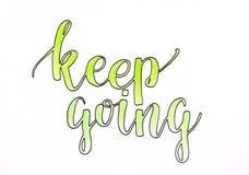 Utrzymanie iść - wręcza pisać list motywacyjną inskrypcję w zieleni z czarnym konturem ilustracji