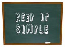 Utrzymuje mnie Lekcyjny Prosta słowa Chalkboard prostoty rada Obraz Royalty Free