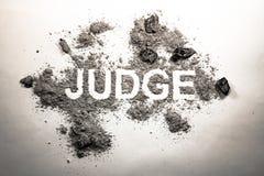 Uttrycka domaren som är skriftlig i smuts, smörja, askaen, smuts, damm som rättvisa, royaltyfri illustrationer