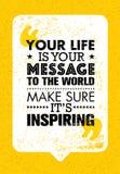 Uw Leven is Uw Bericht aan de Wereld Zorg Zijn het Inspireren ervoor Inspirerend Creatief Motivatiecitaat Vectortypografie royalty-vrije illustratie
