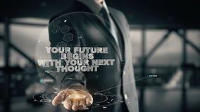 Uw Toekomst begint met uw Volgende Gedachte met het concept van de hologramzakenman stock afbeelding