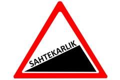 Vägmärke för varning för turkisk sahtekarlik för oärlighet rött ökande och vit triangel som isoleras på en vit bakgrund Arkivfoton