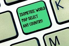 Väljer den isometriska världskartan för ordhandstiltext något land Affärsidé för för apparattangentbord för gps global placera mo arkivfoton