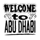 Välkomnande till Abu Dhabi - inskrift i svarta bokstäver på en vit bakgrund stock illustrationer