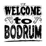 Välkomnande till Bodrum - inskrift, svarta bokstäver på vit bakgrund royaltyfri illustrationer