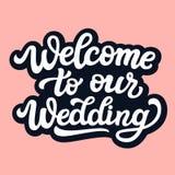 Välkomnande till vår gifta sig text stock illustrationer