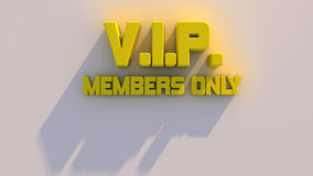 V.I.P Members only Stock Images