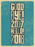 Vaarwel, 2017 Hello, 2018 Typografisch uitstekend de Kerstkaart of de afficheontwerp van de grungestijl Retro illustratie Stock Foto