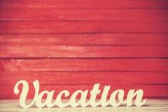 Vacaciones de la palabra Fotos de archivo libres de regalías