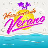 Vacaciones del Verano - текст испанского языка летних каникулов Стоковое Фото