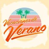 Vacaciones Del Verano, Summer Vacations Spanish Text, Beach Holidays Royalty Free Stock Photos