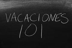 Vacaciones 101 Na Blackboard Przekład: Wakacje 101 Zdjęcie Royalty Free