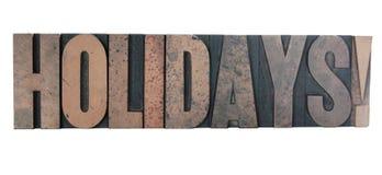 «vacances !» dans le vieux type en bois d'impression typographique Photos libres de droits