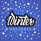 Vacanze invernali Iscrizione della mano Fotografia Stock