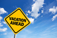 Vacation ahead sign Royalty Free Stock Photos
