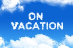 On vacation - cloud word Royalty Free Stock Image