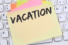 Vacation holiday holidays relax relaxed break free time business. Note paper computer keyboard Royalty Free Stock Photos
