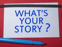 Vad är din berättelse, Motivational inspirerande citationstecken arkivbild