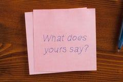 Vad gör din för att säga skriftligt på en anmärkning Arkivbilder