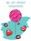 Valentine Card `Be My Honey Valentine`. Bright illustration with sweets, lollipops, chocolates, text `Be My Honey Valentine` on a decorative blue background Royalty Free Stock Image