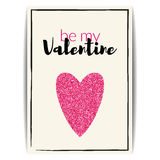 Valentine card with pink glitter heart. Be my Valentine Royalty Free Stock Photography