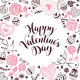 Valentine day card. Happy Valentine day greeting card. Romantic frame from hearts, roses, birds and sweets with calligraphic phrase on white background Royalty Free Stock Photography